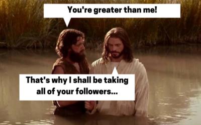 Matt 3:13-17 The Baptism of John (Not the Bible)