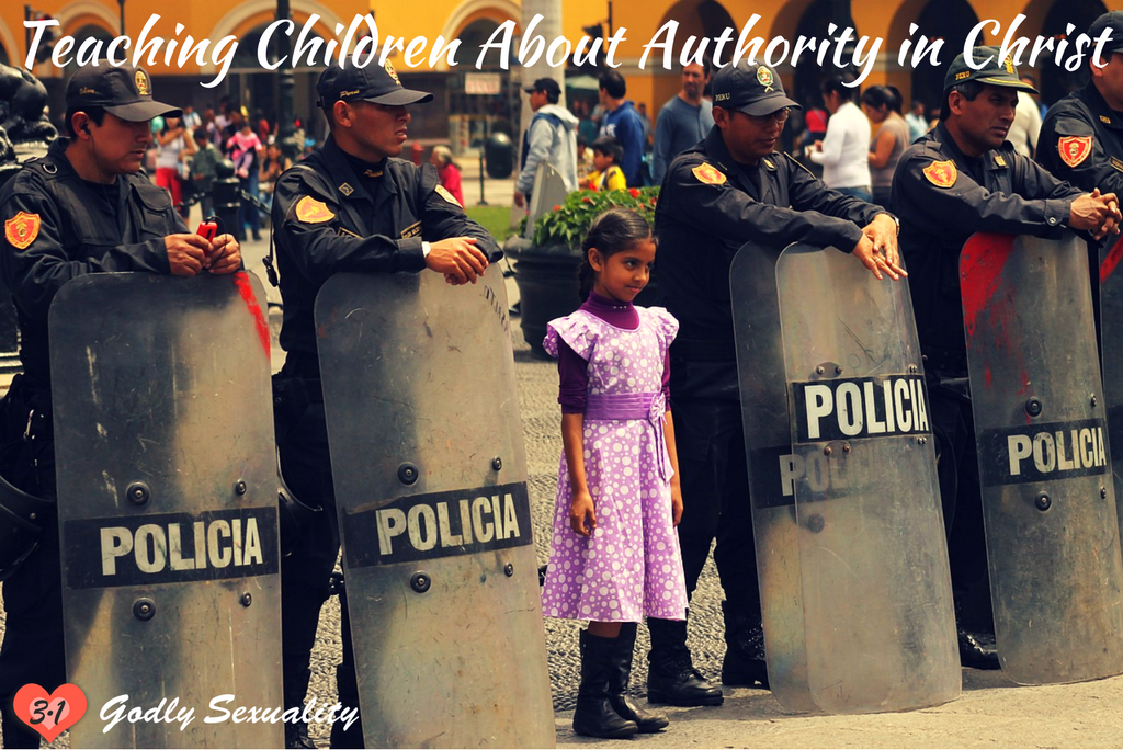 Teaching Children About Authority in Christ (godly parenting)