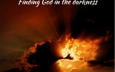 Finding God in the darkness (godly worship)