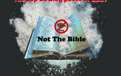 "Top 10 ""Not the Bible"" posts of 2017"